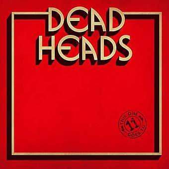 Deadheads - This One Goes to 11 [CD] USA import