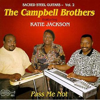 Campbell Brothers - Pass Me Not [CD] USA import