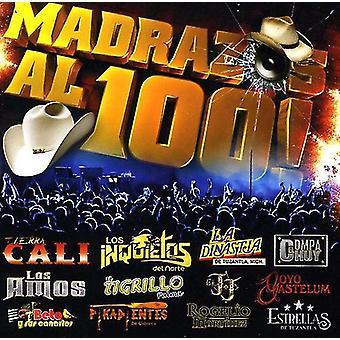 Madrazos Al 100! - Madrazos Al 100! [CD] USA import