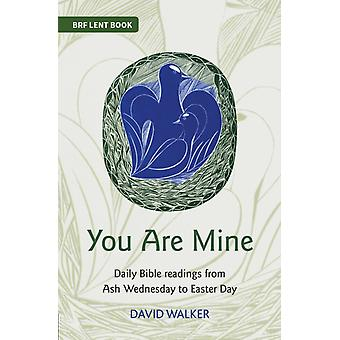 You Are Mine by Walker & David