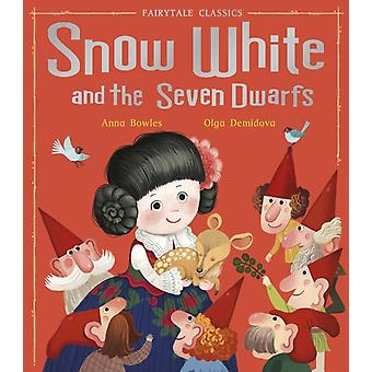 Snow White and the Seven Dwarfs by Bowles & Anna