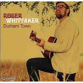Roger Wittaker - Durham Town [CD] USA import