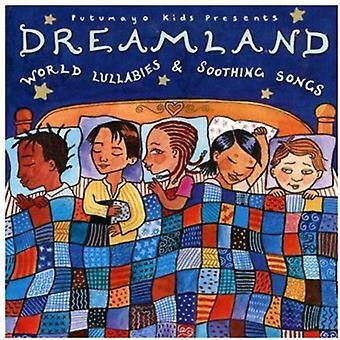 Putumayo Kids Presents - Dreamland-World Lullabies & Soothing Songs [CD] USA import