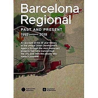 Barcelona Regional: Ring Roads Barcelona Past, Present, Future