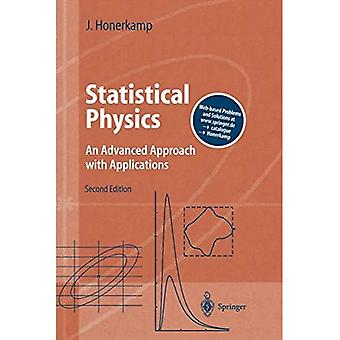 Statistical Physics: An Advanced Approach with Applications Web-enhanced with Problems and Solutions� (Advanced Texts in Physics)