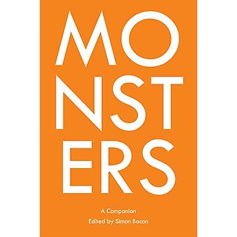 Monsters by Edited by Simon Bacon