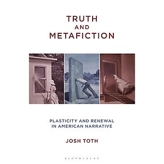 Truth and Metafiction by Toth & Professor or Dr. Josh MacEwan University & Canada
