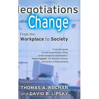 المفاوضات والتغيير - من مكان العمل إلى المجتمع بقلم توماس أ.