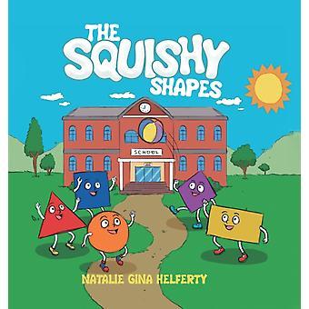 The Squishy Shapes door Natalie Gina Helferty