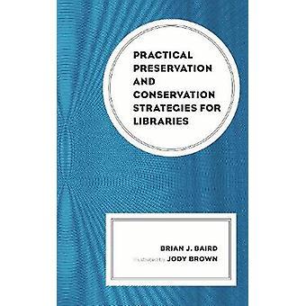 Conservazione di pratiche e strategie di conservazione per le librerie
