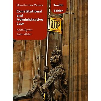 Constitutional and Administrative Law by Keith SyrettJohn Alder