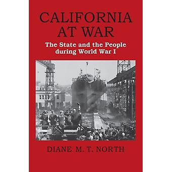 California at War by Diane M. T. North