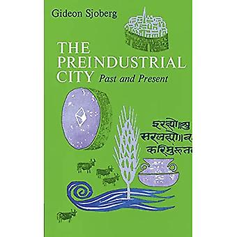 Pre-industrial City: Past and Present