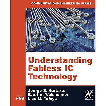 Understanding Fabless IC Technology (Communications Engineering (Paperback))