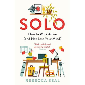 Solo by Rebecca Seal