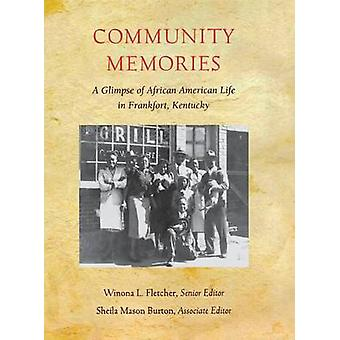 Souvenirs communautaires - Un aperçu de la vie afro-américaine à Frankfort -