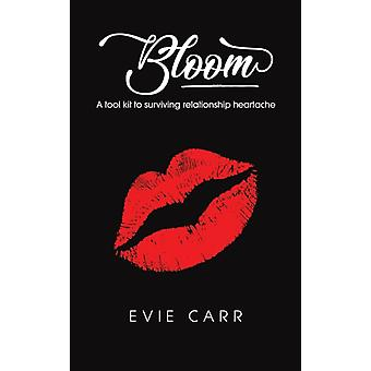 Bloom by Evie Carr