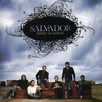 Salvador - Dismiss the Mystery [CD] USA import
