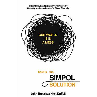 The SIMPOL Solution - Solving Global Problems Could be Easier Than We