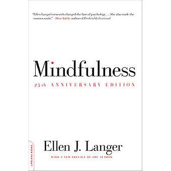 Mindfulness - 25th anniversary edition by Ellen J. Langer - 978073821