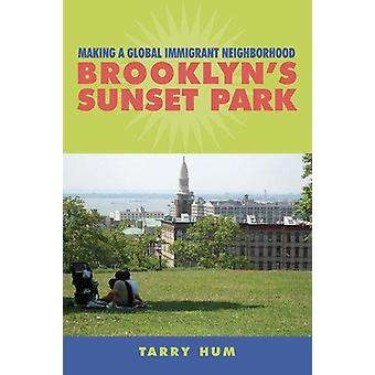 Faire un quartier Global - Sunset Park de Brooklyn de goudron