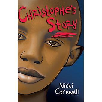Christophe's Story (Reissue) by Nicki Cornwell - Karin Littlewood - 9
