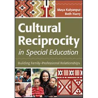 Culturele wederkerigheid in speciaal onderwijs - gebouw familie-beroep