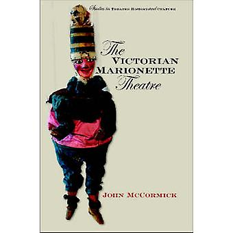 Victorian Marionette Theatre by John McCormick - Clodagh McCormic