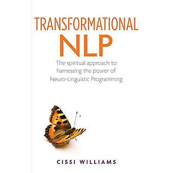 Transformerande NLP - en andlig Approach att utnyttja kraften i