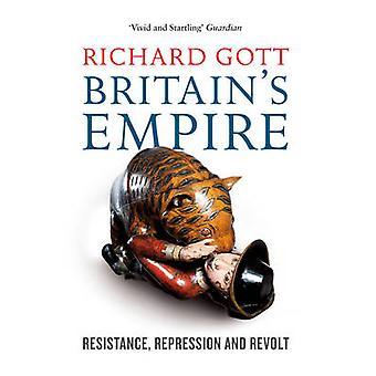 Britain's Empire - Resistance - Repression and Revolt (New in Paperbac