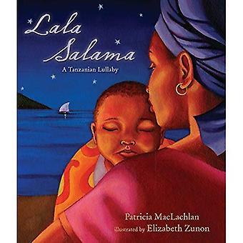 Lala Salama: Une berceuse tanzanienne