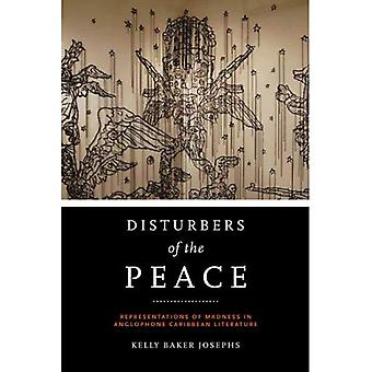 Disturbers of the Peace: Representations of Madness in Anglophone Caribbean Literature (New World Studies)