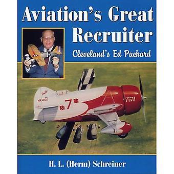 Luchtvaart van grote Recruiter: Cleveland's Ed Packard