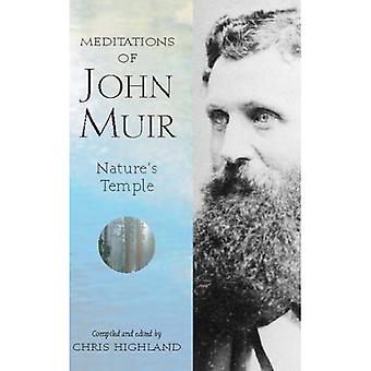 Meditations of John Muir: Nature's Temple (Meditations (Wilderness))