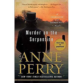 Moord op de Serpentine: een Charlotte en Thomas Pitt roman (Charlotte en Thomas Pitt)