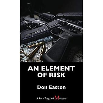 An Element of Risk: A Jack Taggart Mystery (A Jack Taggart Mystery)