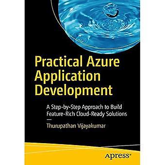 Praktisk Azure programutveckling: En stegvis strategi att bygga funktionsrika molnförberedda lösningar