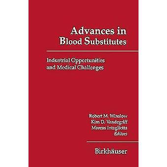 Voorschotten in bloed substituten industriële kansen en medische uitdagingen door Winslow & Robert M.
