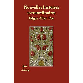 Nouvelles histoires extraordinaires de Poe y Edgar Allan