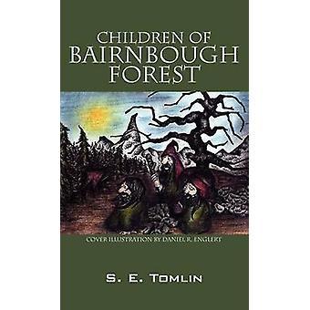 Enfants de la forêt de Bairnbough par Tomlin & S E