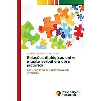 Relaes dialgicas entre o texto verbal e una obra pictrica por Galdino Marcelino Donizeti de Oliveira