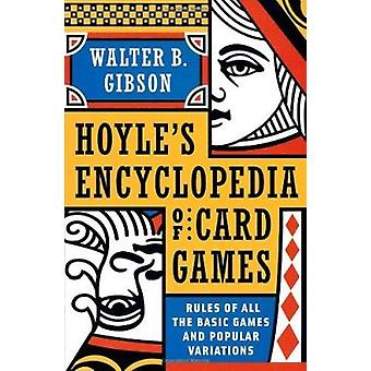 Hoyle's Modern Encyclopedia of Card Games - Rules of All the Basic Gam