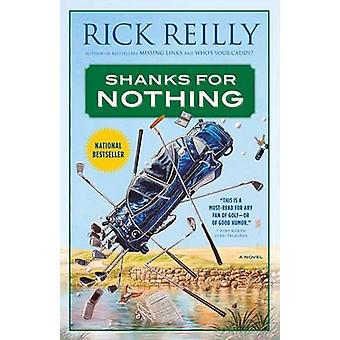 Shanks for Nothing by Rick Reilly - 9780767906647 Book