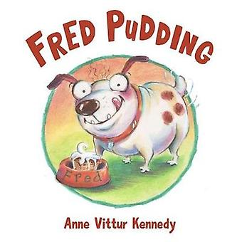 Fred Pudding by Fred Pudding - 9780807525814 Book