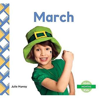 March by Julie Murray - 9781532100178 Book