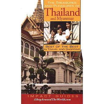 The Treasures and Pleasures of Thailand and Myanmar - Best of the Best