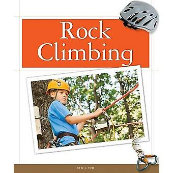 Rock Climbing by M J York - 9781626873339 Book