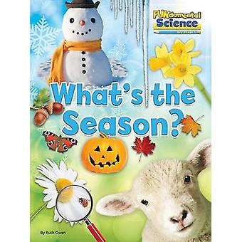 Fundamental Science Key Stage 1 - What's the Season? - 2016 by Ruth Owe