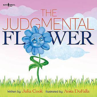 The Judgemental Flower by Julia Cook - Anita DuFalla - 9781944882051
