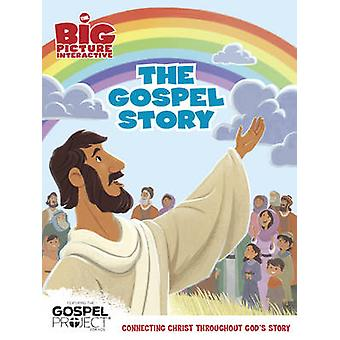 The Gospel Story by B&h Kids Editorial - 9781433686627 Book
